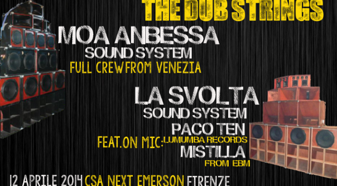 Sab 12 aprile – The dub strings