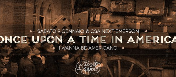 Sab 9 gennaio – Once upon a time in America