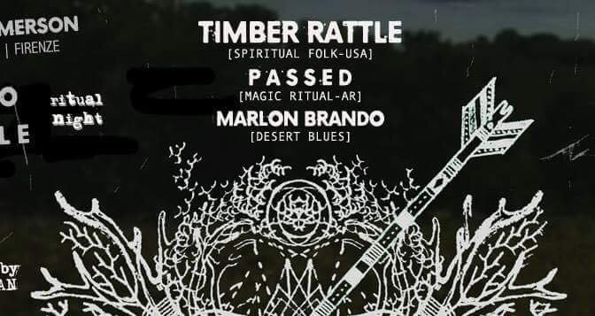 Sab 8 aprile – Timber Rattle + Passed + Marlon Brando