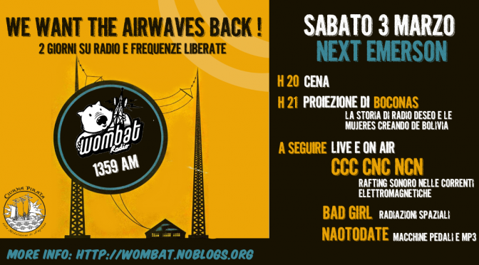 Sab 3 / Dom 4 marzo – We Want The Airwaves Back!