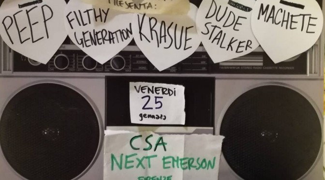 Ven 25 gennaio – Peep Filthy generation Dude stalker Krasue Machete